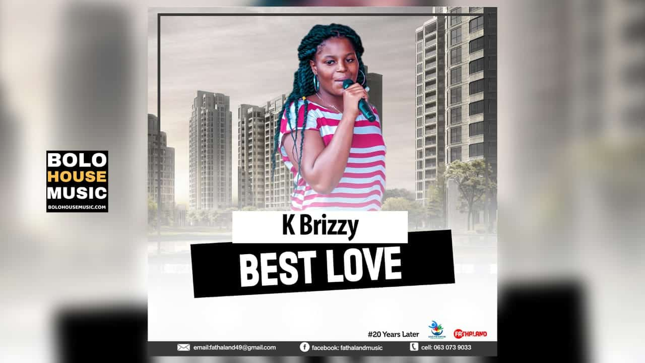 K Brizzy - Best Love