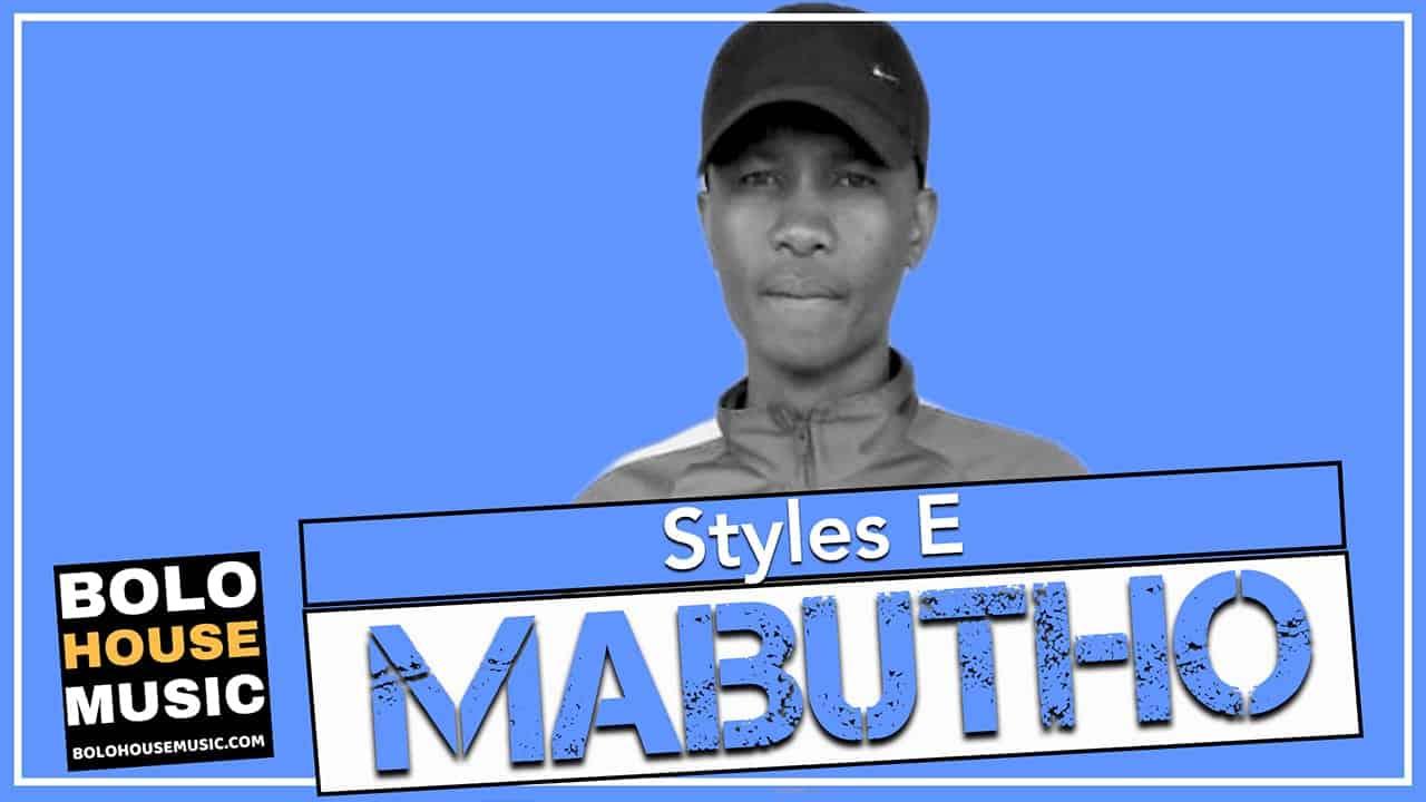 Styles E - Mabutho