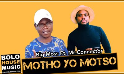 Big Moss - Motho yo Motso Feat Mr Connector