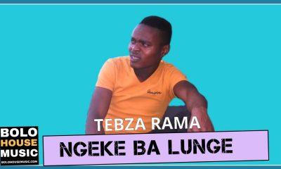 Tebza Rama - Ngeke Ba Lunge