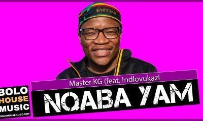 Master KG – Nqaba Yam Ft. Indlovukazi