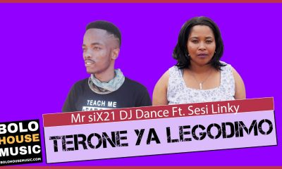 Mr Six21 DJ Dance - Terone Ya Legodimo Feat. Sesi Linky