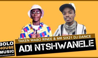 Adi Ntshwanele - Taken Wabo Rinee