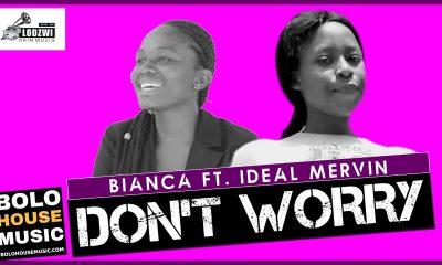 Bianca - Don't Worry Feat. Ideal Mervin