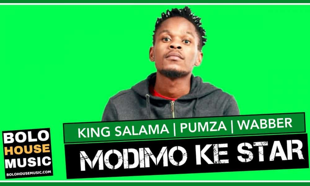 Modimo ke Star - King Salama x Pumza & Wabber