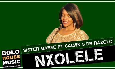 Sister Mabee - Nxolele