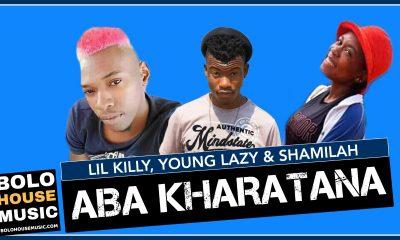 Aba Kharatana - Lil Killy x Young Lazy & Shamilah