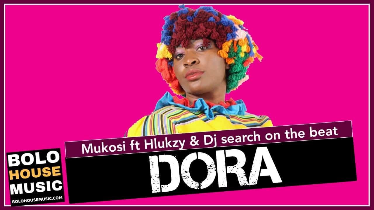 Mukosi - Dora