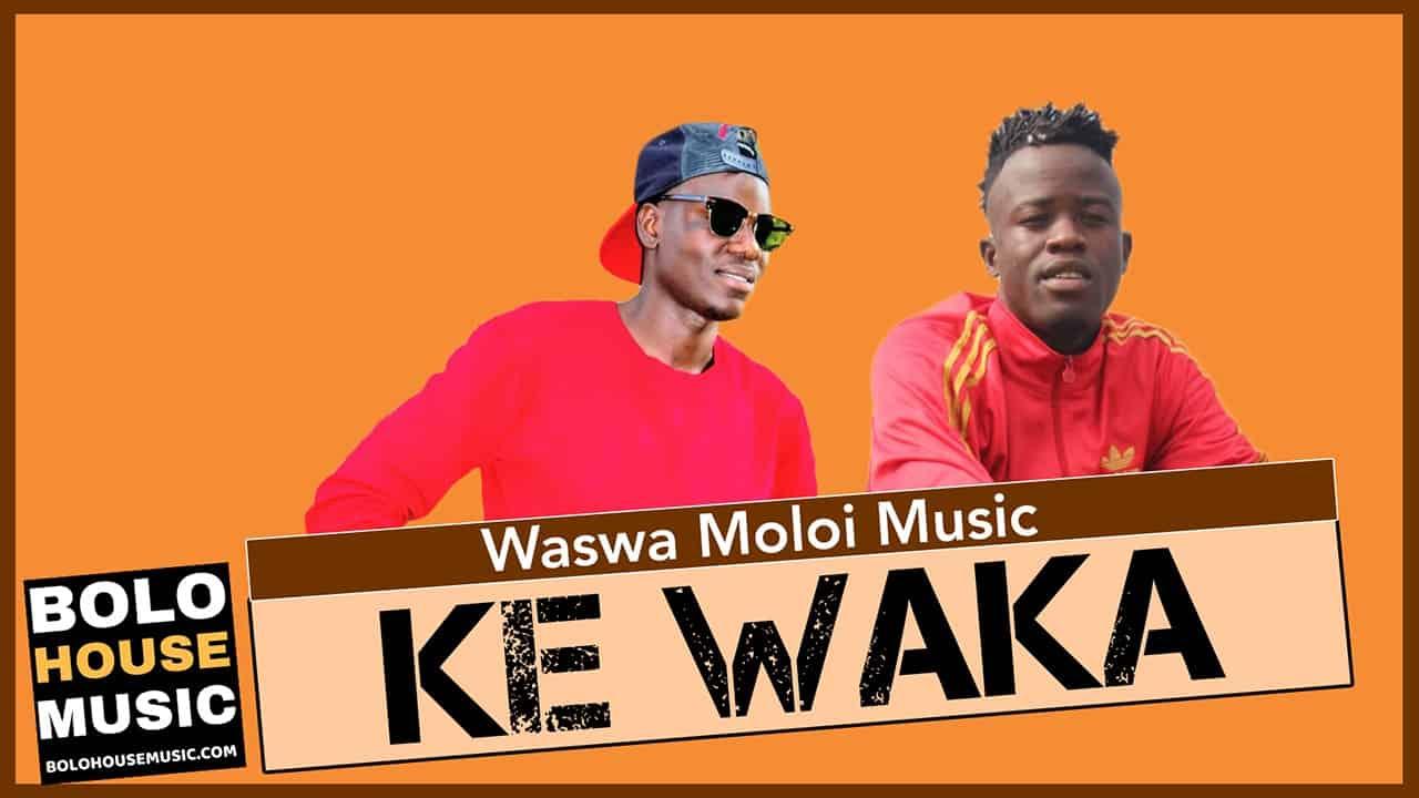 Waswa Moloi - Ke Waka