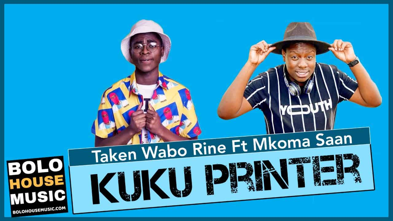 Taken Wabo Rinee - Kuku Printer Feat. Mkoma Saan