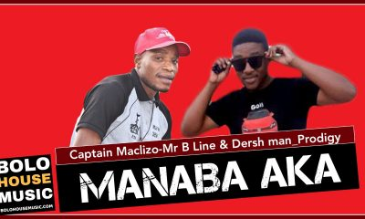 Manaba Aka - Captain Maclizo x Mr B Line & Dersh Man_Prodigy