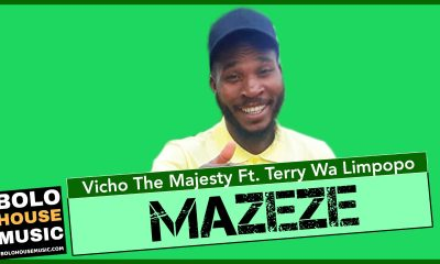 Vicho the Majesty - Mazeze Ft Terry wa Limpopo