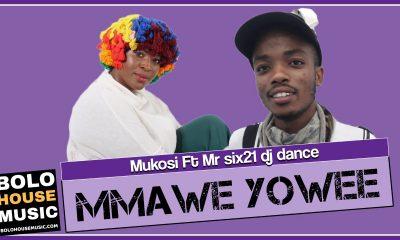 Mukosi - Mmawe Yowee