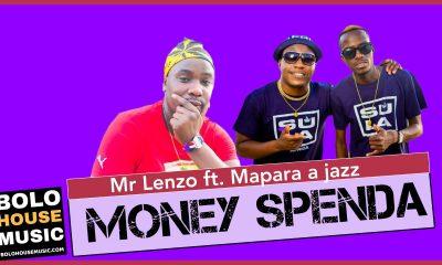 Mr Lenzo - Money Spenda Feat. Mapara a Jazz