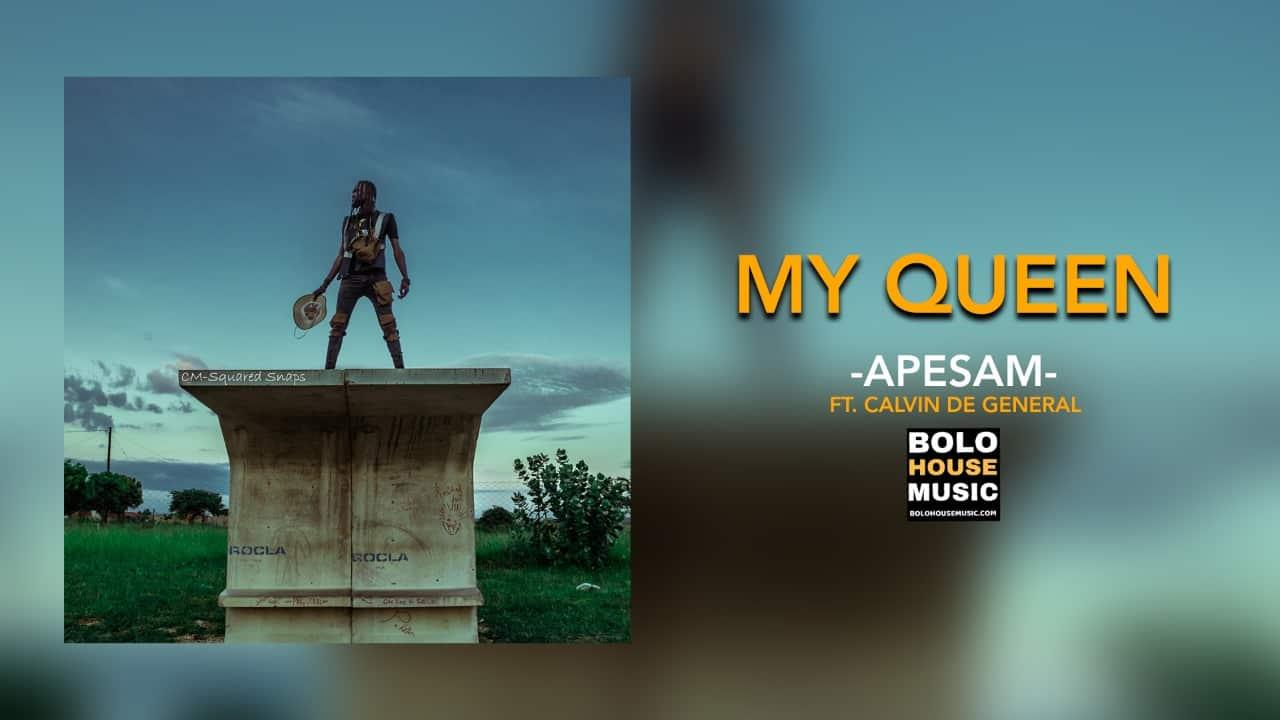 Apesam - My Queen
