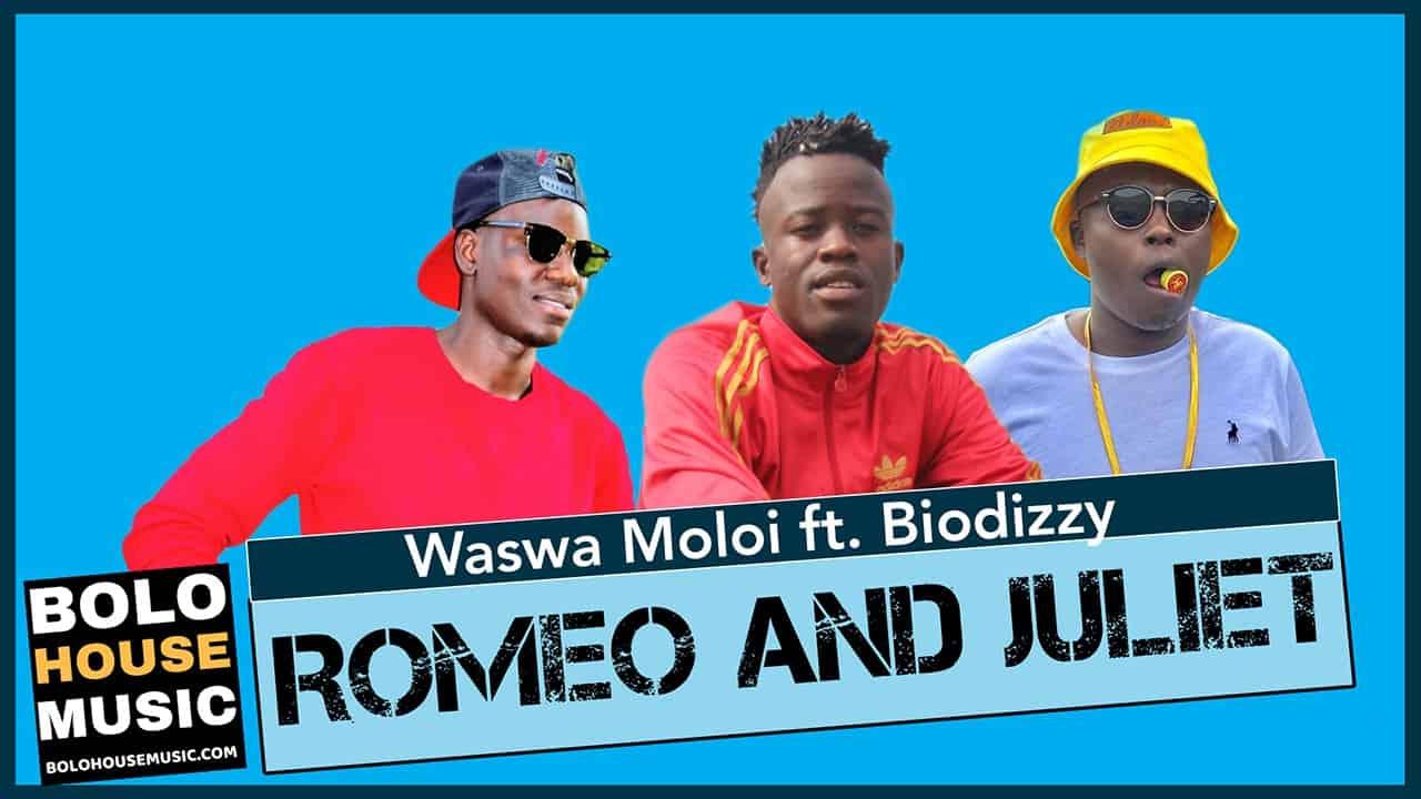 Waswa Moloi - Romeo and Juliet ft Biodizzy