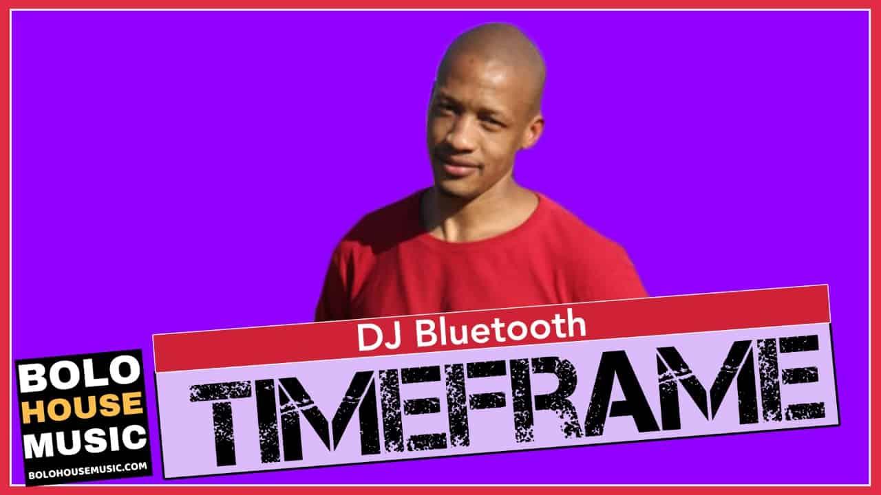 Timeframe - DJ Bluetooth